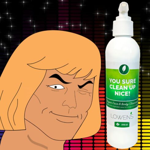 You Sure Clean Up Nice - He-Man